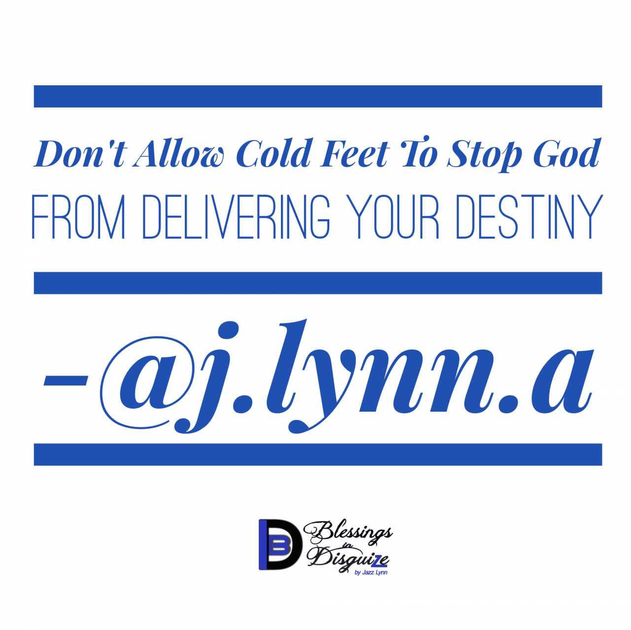 Don't Allow Cold Feet To Stop God from Delivering Your Destiny
